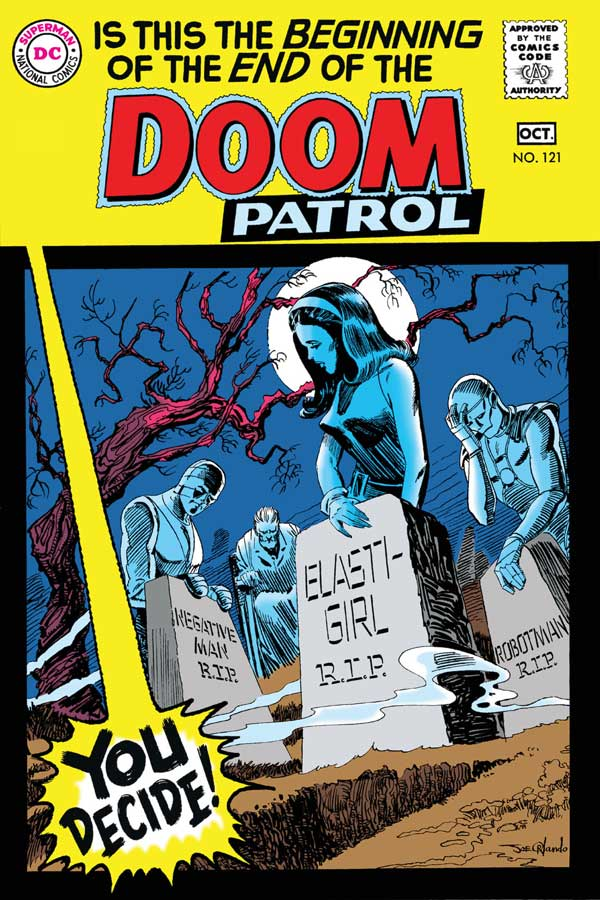 Doom Patrol #121 - The Death of the Doom Patrol released by DC Comics on October 1968